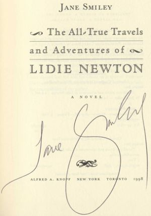 The All-True Travels and Adventures of Lidie Newton - 1st Edition/1st Printing
