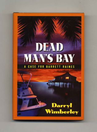 Dead Man's Bay A Case for Barrett Raines - 1st Edition/1st Printing
