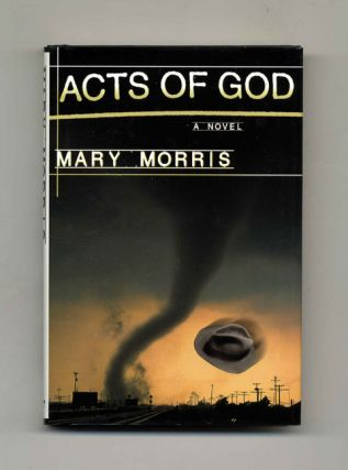 Acts of God: A Novel - 1st Edition/1st Printing