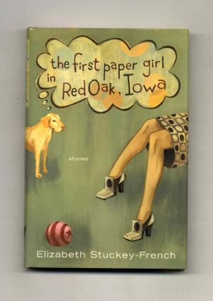 The First Paper Girl in Red Oak, Iowa - 1st Edition/1st Printing