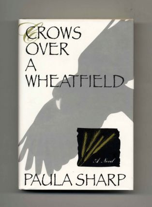 Crows Over a Wheatfield - 1st Edition/1st Printing