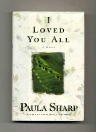 I Loved You All - 1st Edition/1st Printing