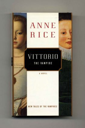 Vittorio, the Vampire: New Tales of the Vampires - 1st Edition/1st Printing