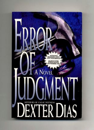 Error of Judgment - Advance Reading Copy. Dexter Dias