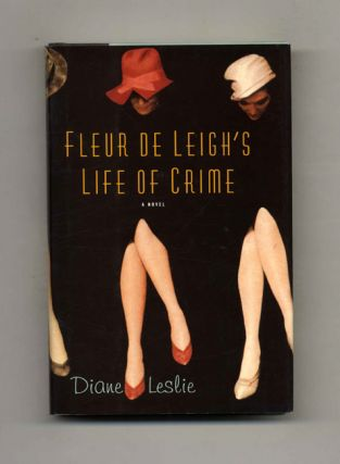 Fleur De Leigh's Life of Crime - 1st Edition/1st Printing