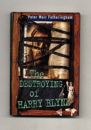 The Destroying of Harry Blyne - 1st US Edition/1st Printing