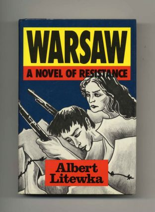 Warsaw: A Novel of Resistance - 1st Edition/1st Printing