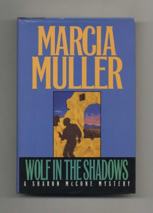 Wolf in the Shadows - 1st Edition/1st Printing. Marcia Muller