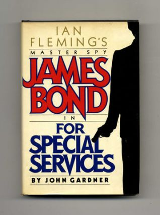 For Special Services - 1st Edition/1st Printing. John Gardner