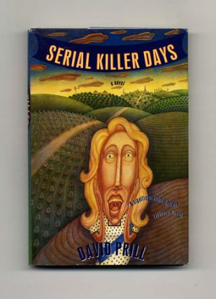 Serial Killer Days - 1st Edition/1st Printing