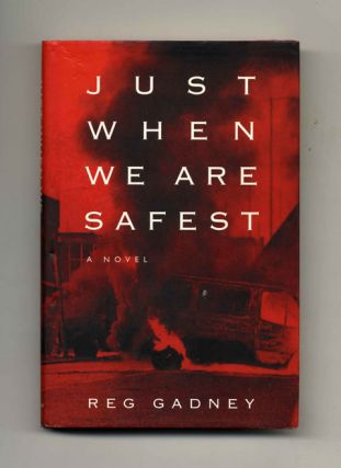 Just When We are Safest - 1st US Edition/1st Printing