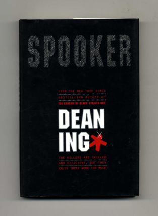 Spooker - 1st Edition/1st Printing. Dean Ing