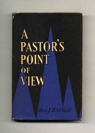 A Pastor's Point of View - 1st Edition/1st Printing