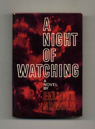 A Night of Watching - 1st Edition/1st Printing