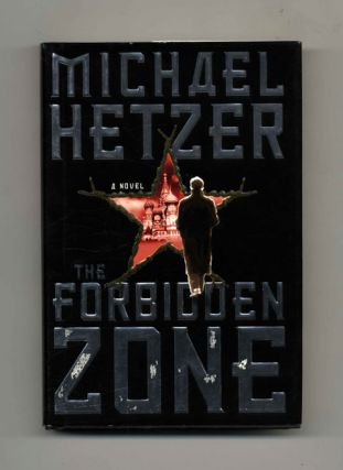 The Forbidden Zone: A Novel - 1st Edition/1st Printing