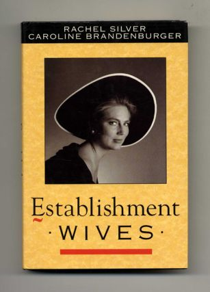 Establishment Wives - 1st UK Edition/1st Printing