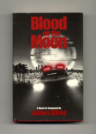 Blood on the Moon - 1st Edition/1st Printing