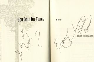 You Only Die Twice - 1st Edition/1st Printing. Edna Buchanan