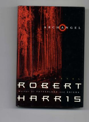 Archangel: a Novel - 1st US Edition/1st Printing