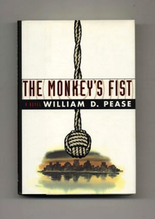 The Monkey's Fist. William D. Pease