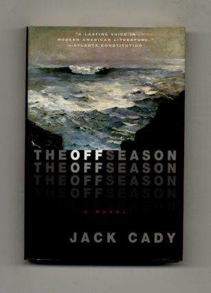 The Off Season - 1st Edition/1st Printing. Jack Cady