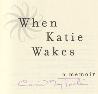 When Katie Wakes - 1st Edition/1st Printing