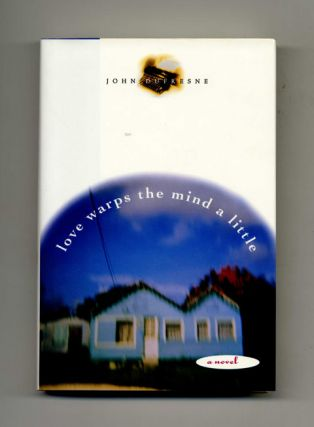 Love Warps the Mind a Little - 1st Edition/1st Printing