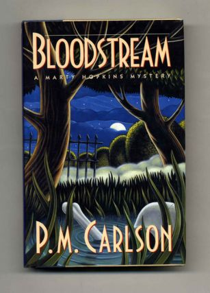 Bloodstream - 1st Edition/1st Printing