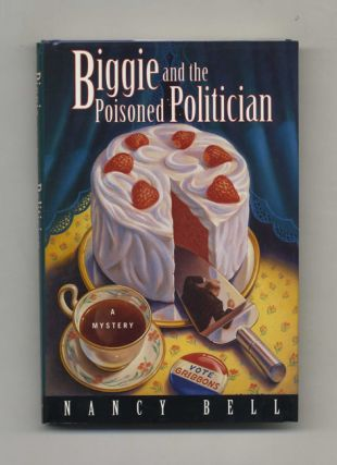 Biggie and the Poisoned Politician - 1st Edition/1st Printing