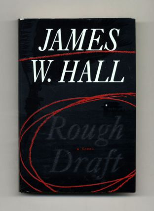 Rough Draft: A Novel - 1st Edition/1st Printing