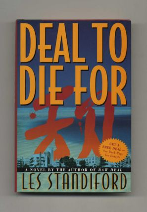 Deal to Die For - 1st Edition/1st Printing. Les Standiford