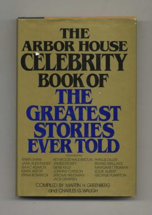 The Arbor House Celebrity Book of the Greatest Stories Ever Told - 1st Edition/1st Printing....