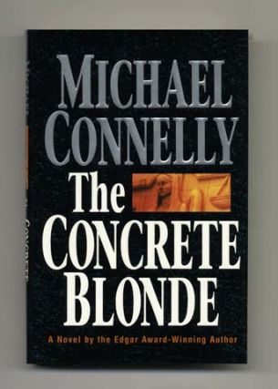 The Concrete Blonde - 1st Edition/1st Printing