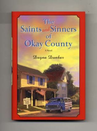 The Saints and Sinners of Okay County: A Novel - 1st Edition/1st Printing