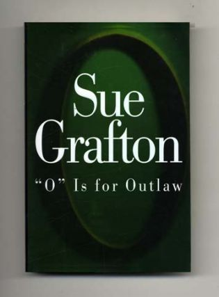 O Is For Outlaw - 1st Edition/1st Printing. Sue Grafton