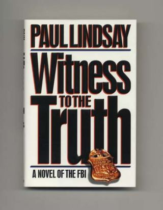 Witness to the Truth - 1st Edition/1st Printing