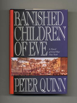 Banished Children Of Eve: A Novel Of Civil War - 1st Edition/1st Printing