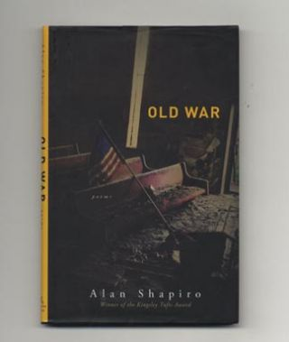Old War - 1st Edition/1st Printing. Alan Shapiro