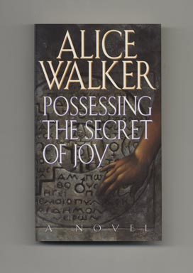 Possessing The Secret of Joy - 1st Edition/1st Printing