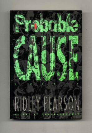 Probable Cause: a Novel - 1st Edition/1st Printing