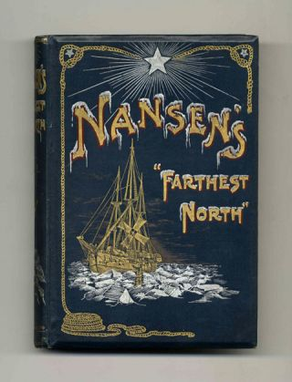 Farthest North. Fridtjof Nansen