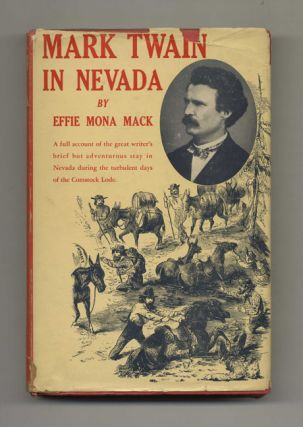 Mark Twain in Nevada - 1st Edition/1st Printing. Effie Mona Mack