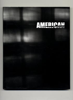 American Surveillance: Someone to Watch over Me - 1st Edition/1st Printing