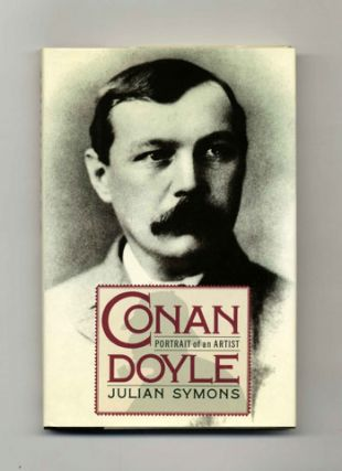 Conan Doyle: Portrait of an Artist - 1st US Edition/1st Printing