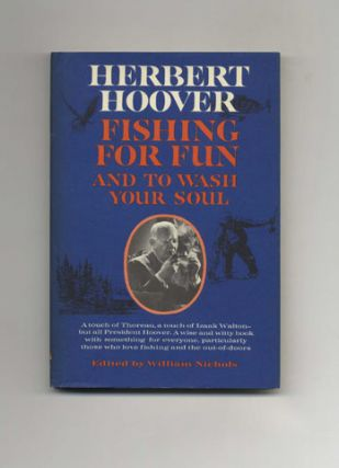 Fishing For Fun And To Wash Your Soul - 1st Edition/1st Printing