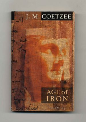 Age of Iron - 1st Edition/1st Printing. J. M. Coetzee