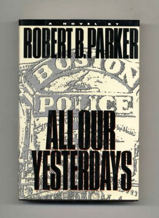 All Our Yesterdays - 1st Edition/1st Printing