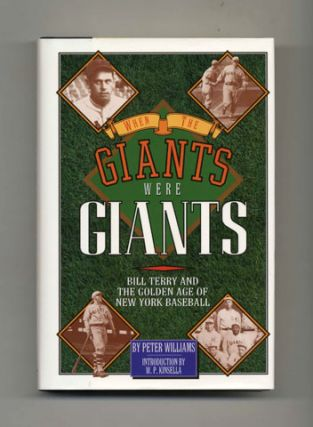 When The Giants Were Giants - 1st Edition/1st Printing