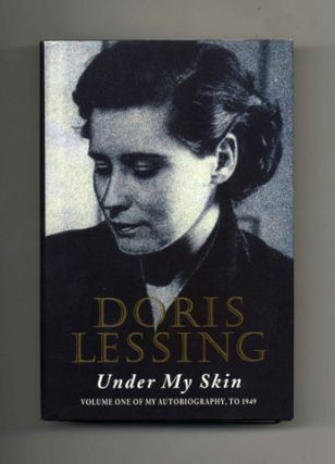 Under My Skin: Volume One of My Autobiography, to 1949 - 1st Edition/1st Printing