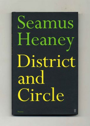 District and Circle - 1st Edition/1st Printing. Seamus Heaney
